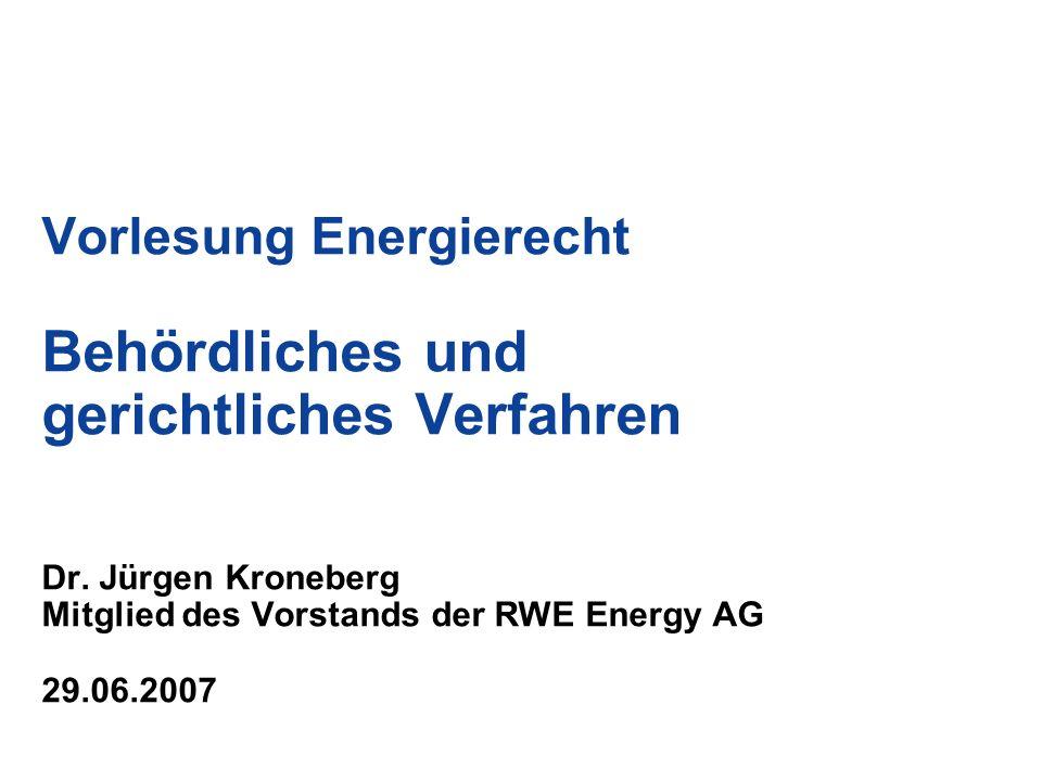 Vorlesung Energierecht Behördliches und gerichtliches Verfahren Dr