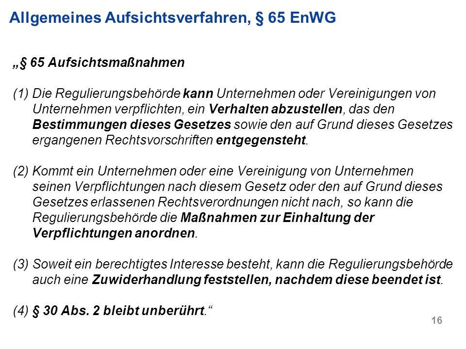 Allgemeines Aufsichtsverfahren, § 65 EnWG