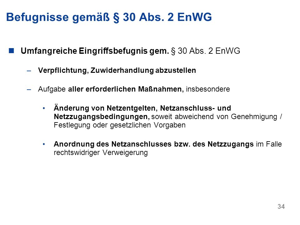 Befugnisse gemäß § 30 Abs. 2 EnWG