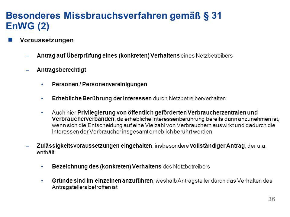 Besonderes Missbrauchsverfahren gemäß § 31 EnWG (2)