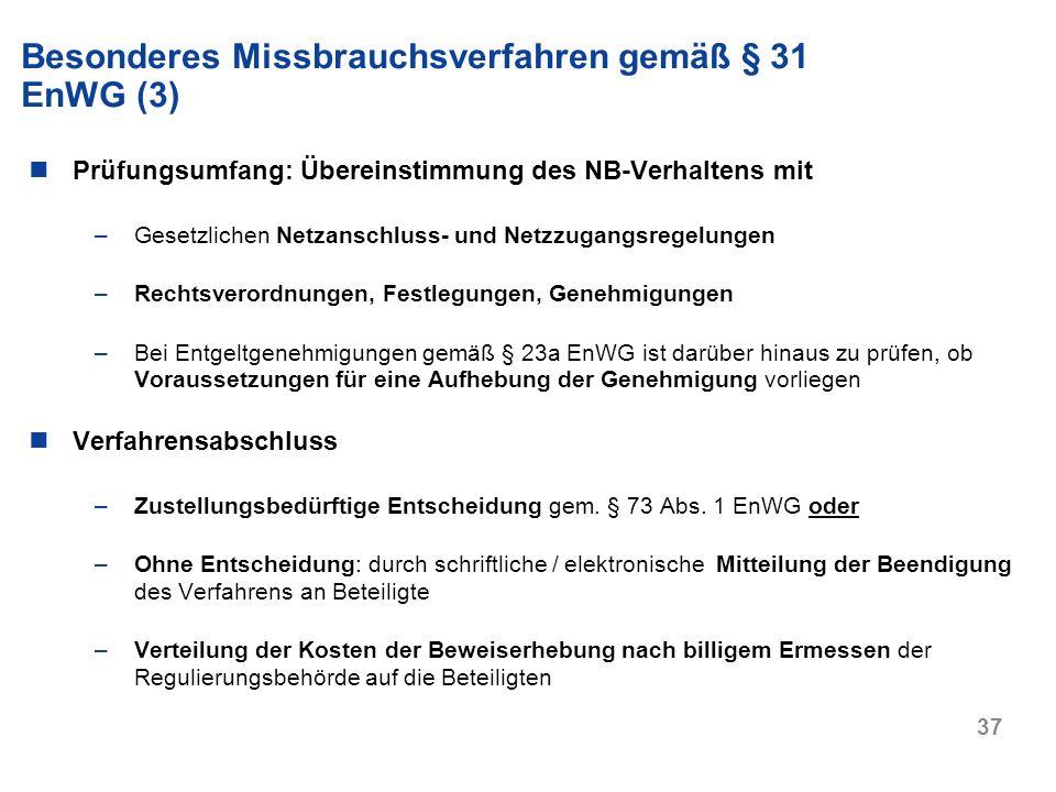 Besonderes Missbrauchsverfahren gemäß § 31 EnWG (3)