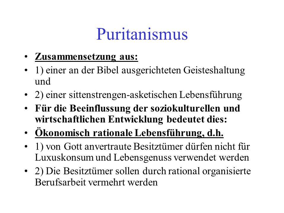 Puritanismus Zusammensetzung aus: