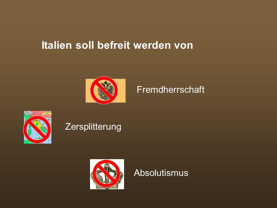 Italien soll befreit werden von