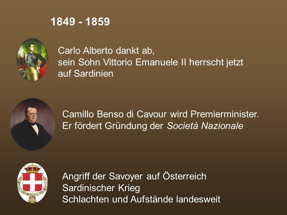 1849 - 1859 Carlo Alberto dankt ab,