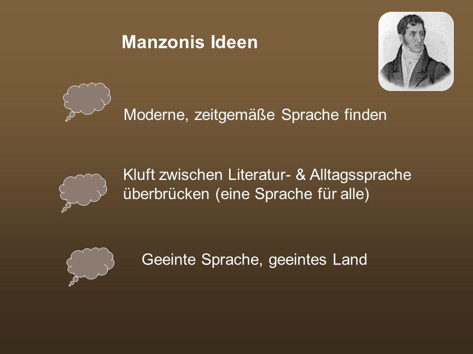 Manzonis Ideen Moderne, zeitgemäße Sprache finden