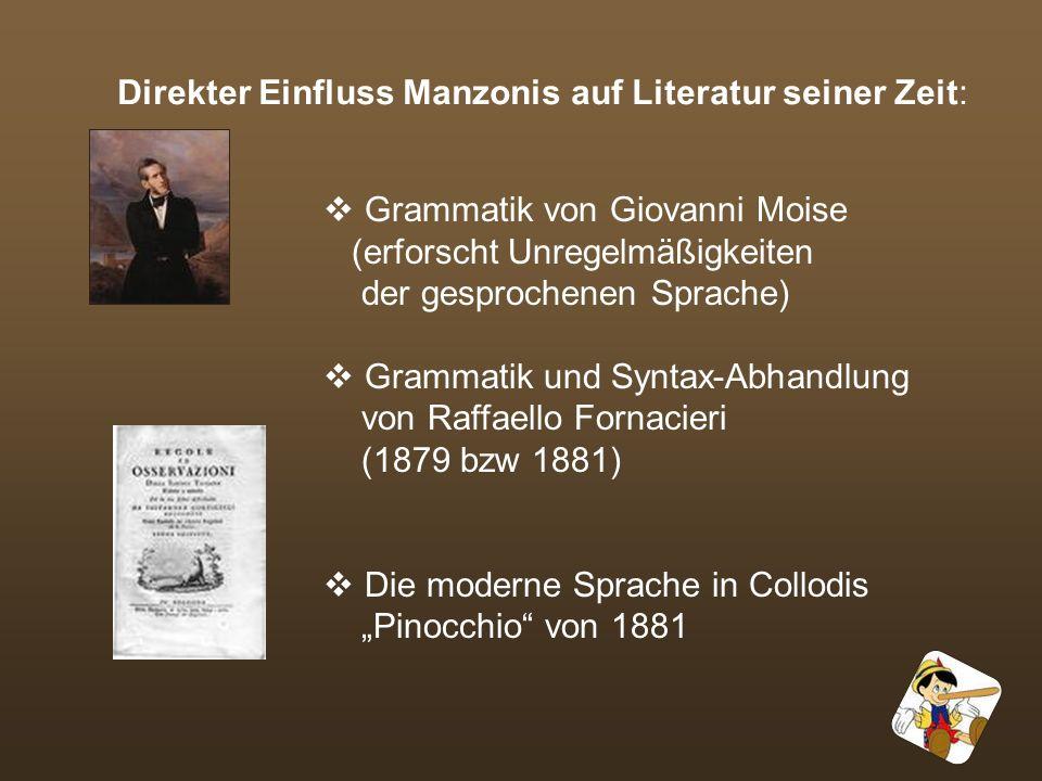 Direkter Einfluss Manzonis auf Literatur seiner Zeit: