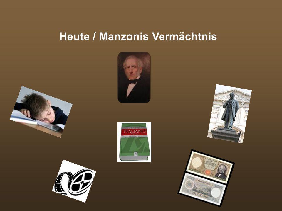 Heute / Manzonis Vermächtnis