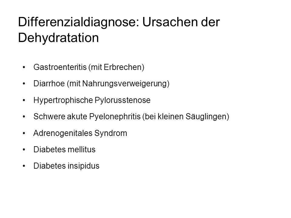 Differenzialdiagnose: Ursachen der Dehydratation