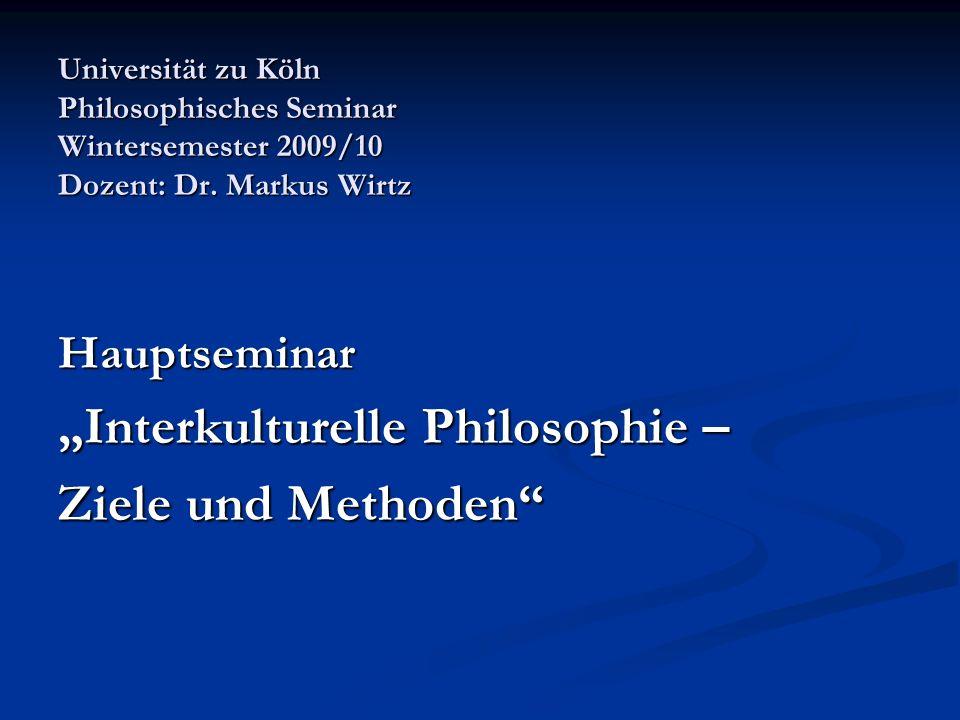 """""""Interkulturelle Philosophie – Ziele und Methoden"""