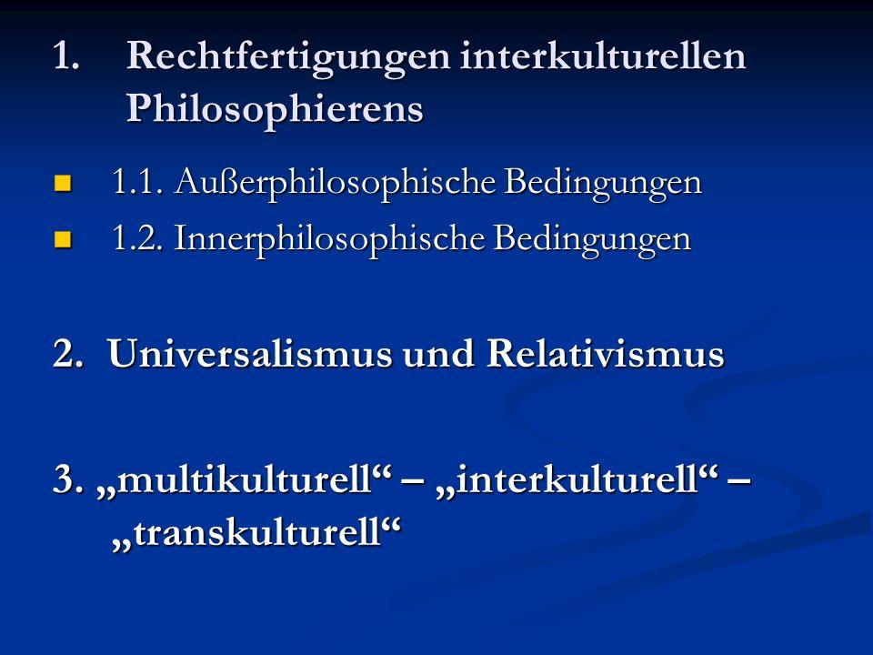 Rechtfertigungen interkulturellen Philosophierens
