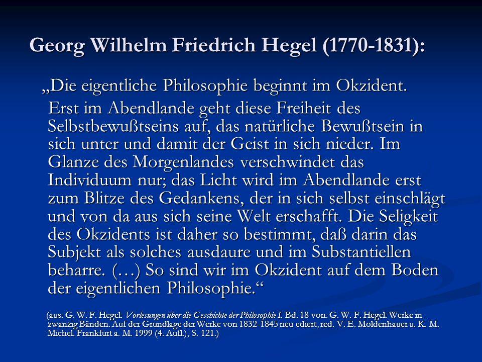 Georg Wilhelm Friedrich Hegel (1770-1831):