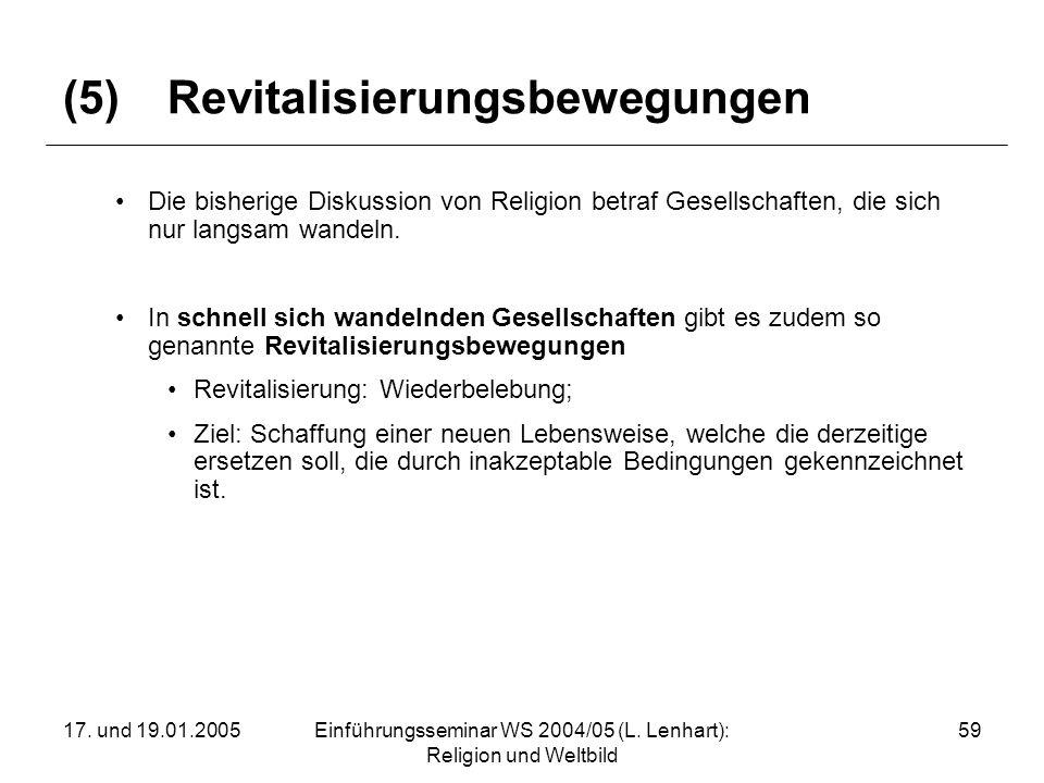 (5) Revitalisierungsbewegungen