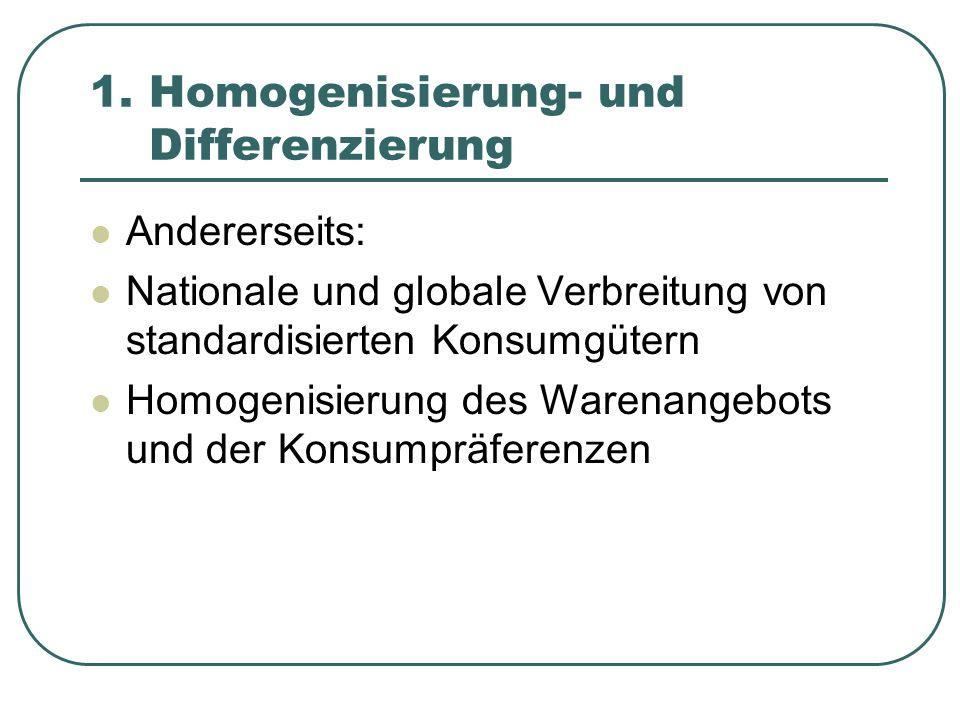 1. Homogenisierung- und Differenzierung
