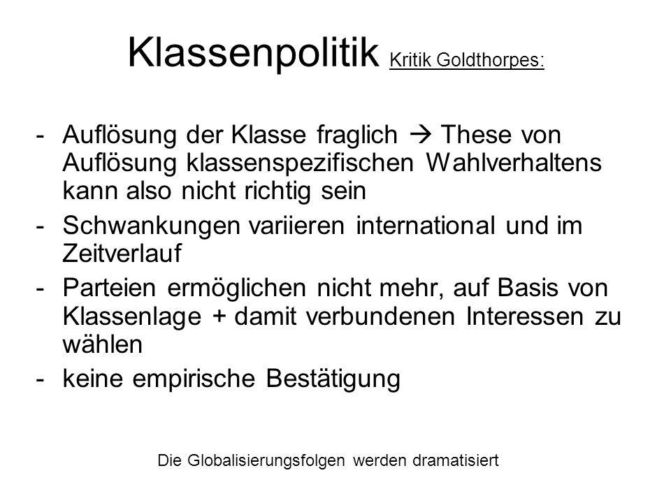 Klassenpolitik Kritik Goldthorpes: