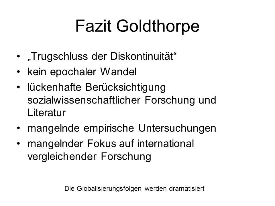 """Fazit Goldthorpe """"Trugschluss der Diskontinuität"""
