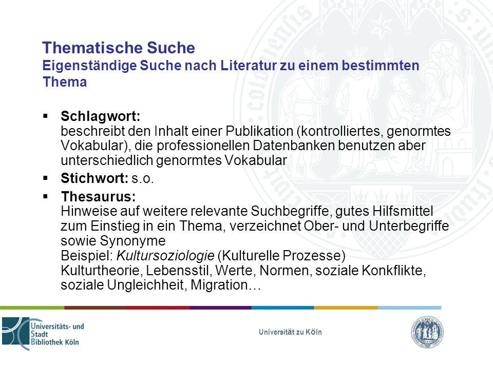 Thematische Suche Eigenständige Suche nach Literatur zu einem bestimmten Thema