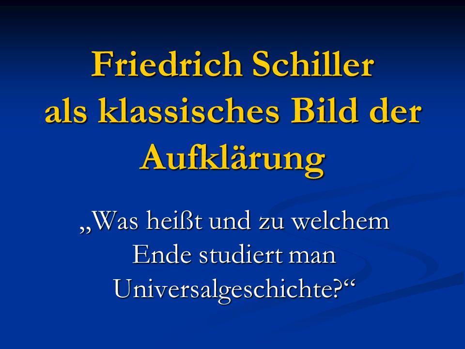 Friedrich Schiller als klassisches Bild der Aufklärung