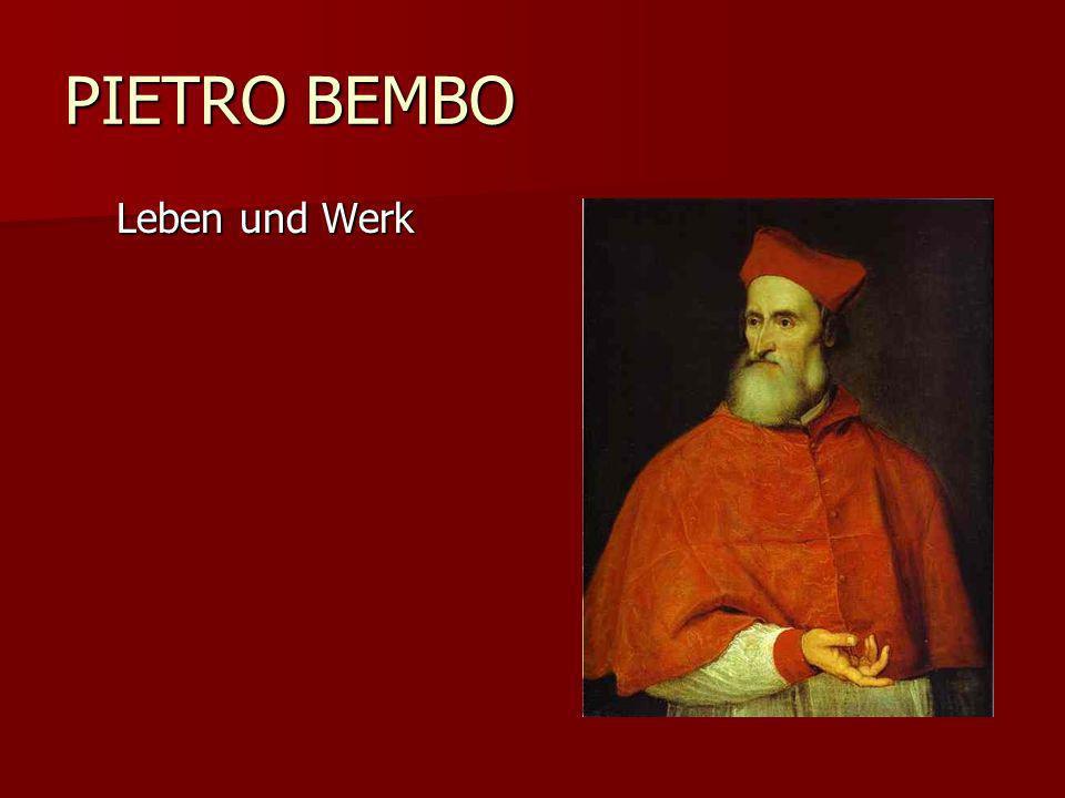 PIETRO BEMBO Leben und Werk
