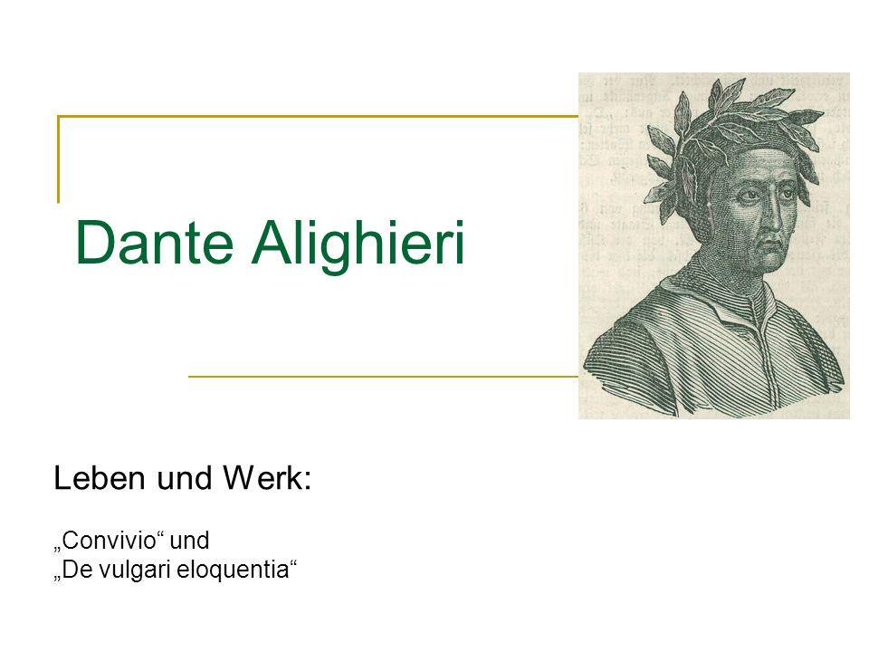 """Leben und Werk: """"Convivio und """"De vulgari eloquentia"""
