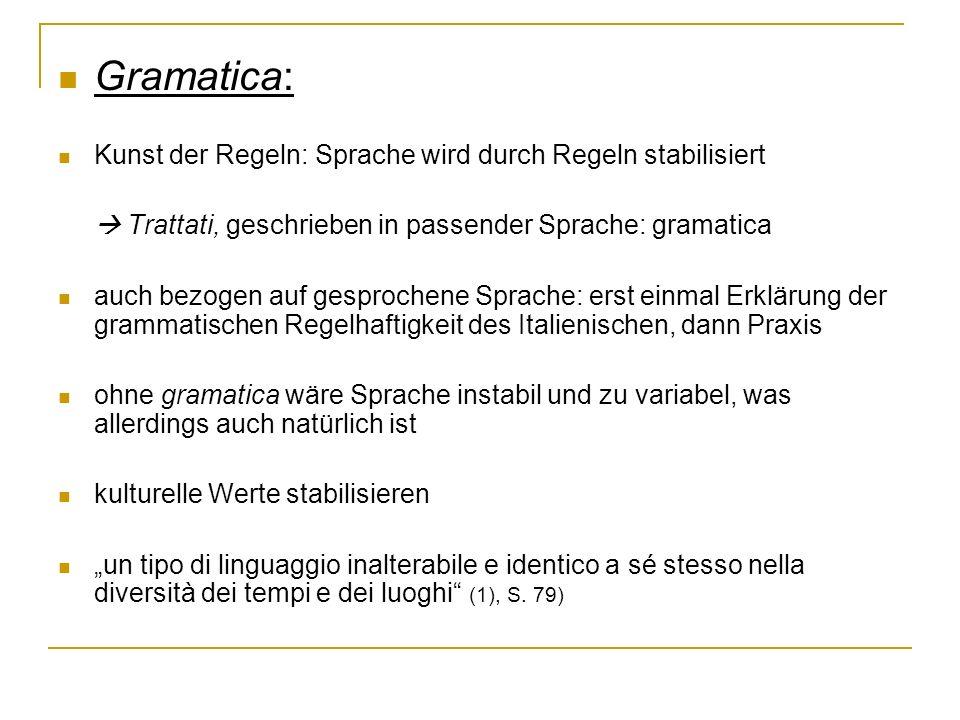 Gramatica: Kunst der Regeln: Sprache wird durch Regeln stabilisiert