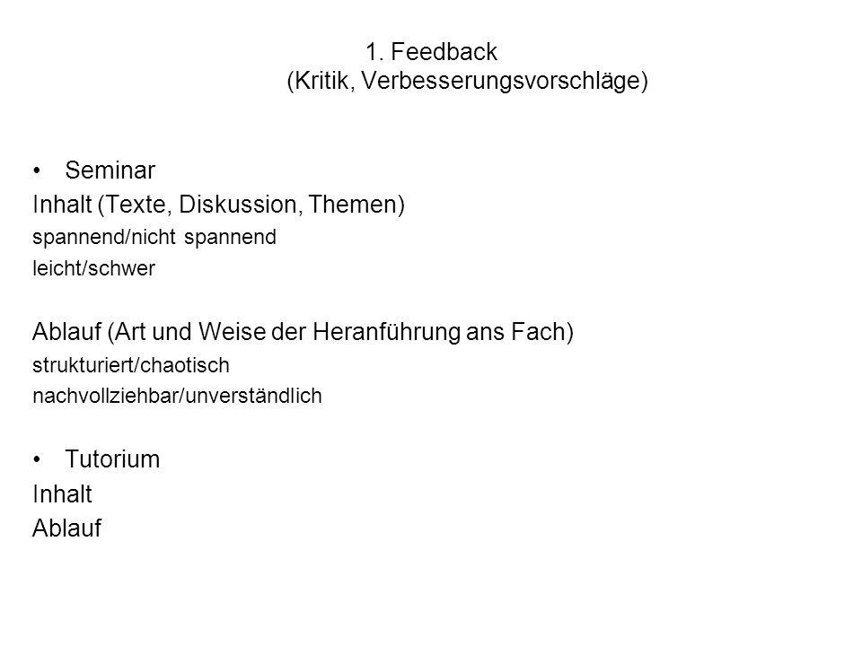 1. Feedback (Kritik, Verbesserungsvorschläge)