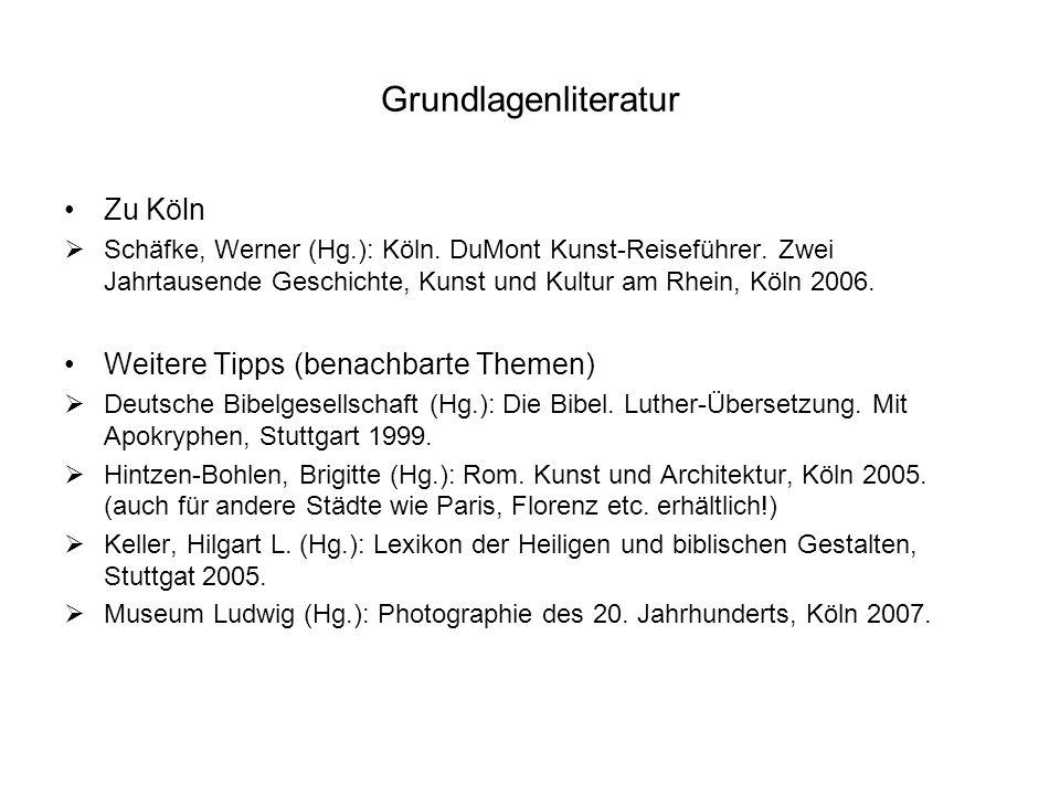 Grundlagenliteratur Zu Köln Weitere Tipps (benachbarte Themen)