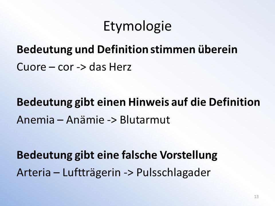 Etymologie Bedeutung und Definition stimmen überein