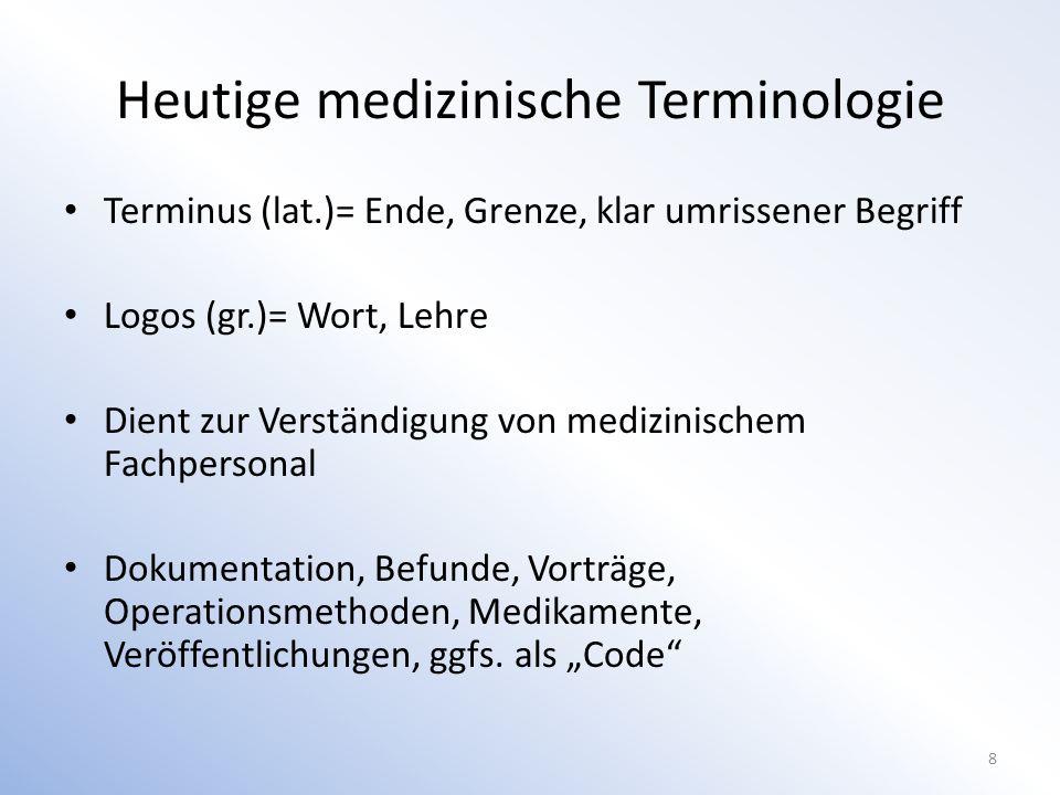 Heutige medizinische Terminologie