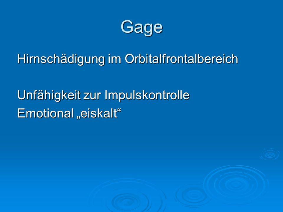 Gage Hirnschädigung im Orbitalfrontalbereich