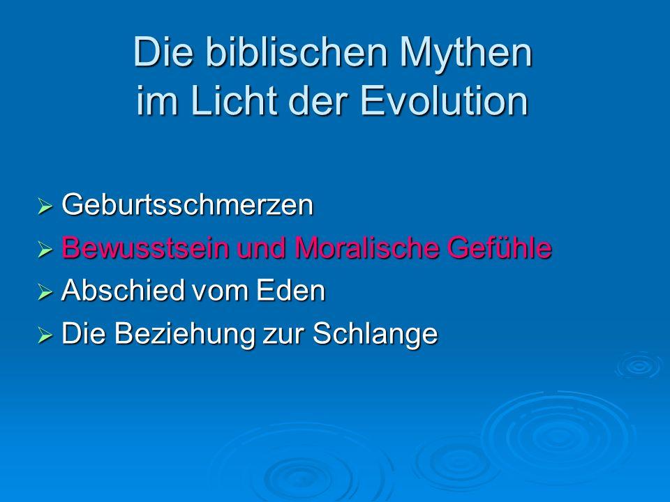 Die biblischen Mythen im Licht der Evolution