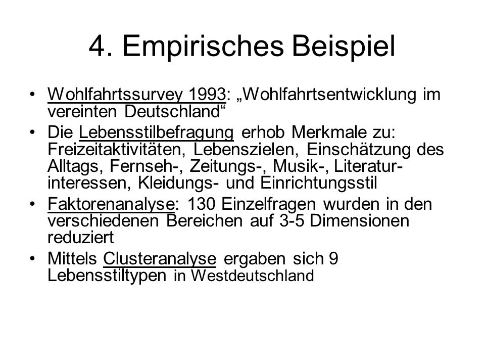 """4. Empirisches Beispiel Wohlfahrtssurvey 1993: """"Wohlfahrtsentwicklung im vereinten Deutschland"""