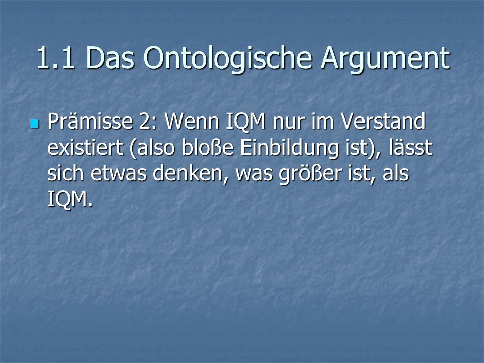1.1 Das Ontologische Argument