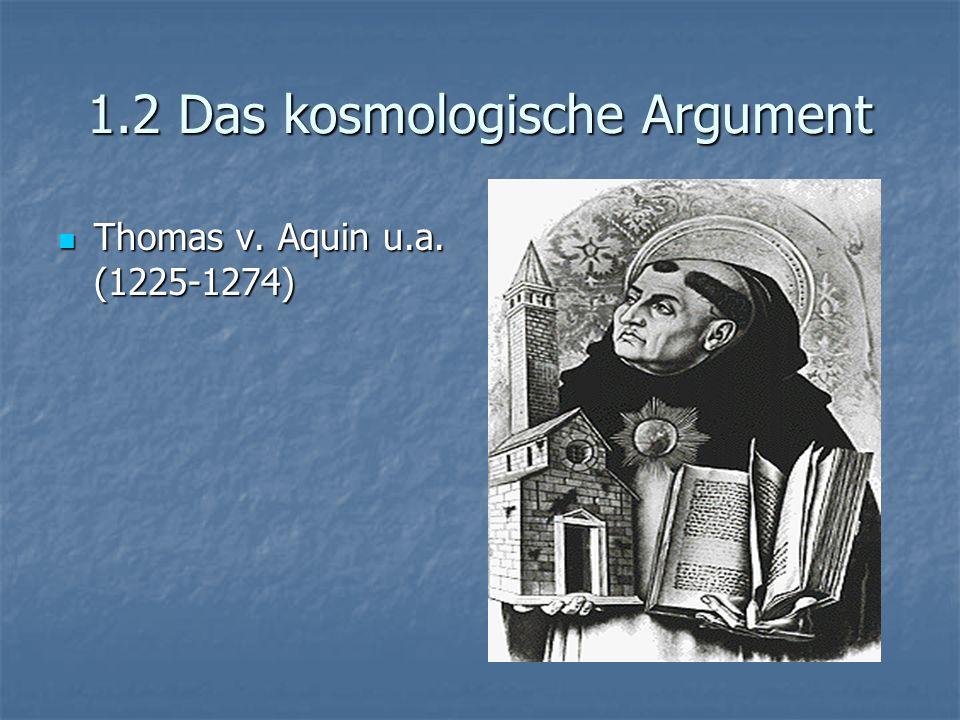 1.2 Das kosmologische Argument