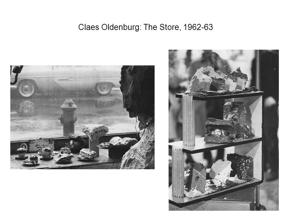 Claes Oldenburg: The Store, 1962-63