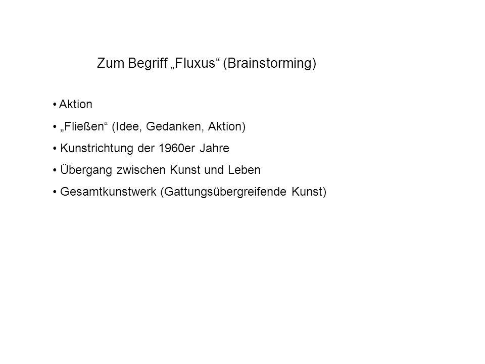 """Zum Begriff """"Fluxus (Brainstorming)"""