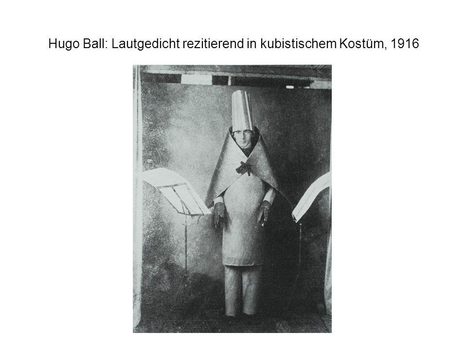Hugo Ball: Lautgedicht rezitierend in kubistischem Kostüm, 1916