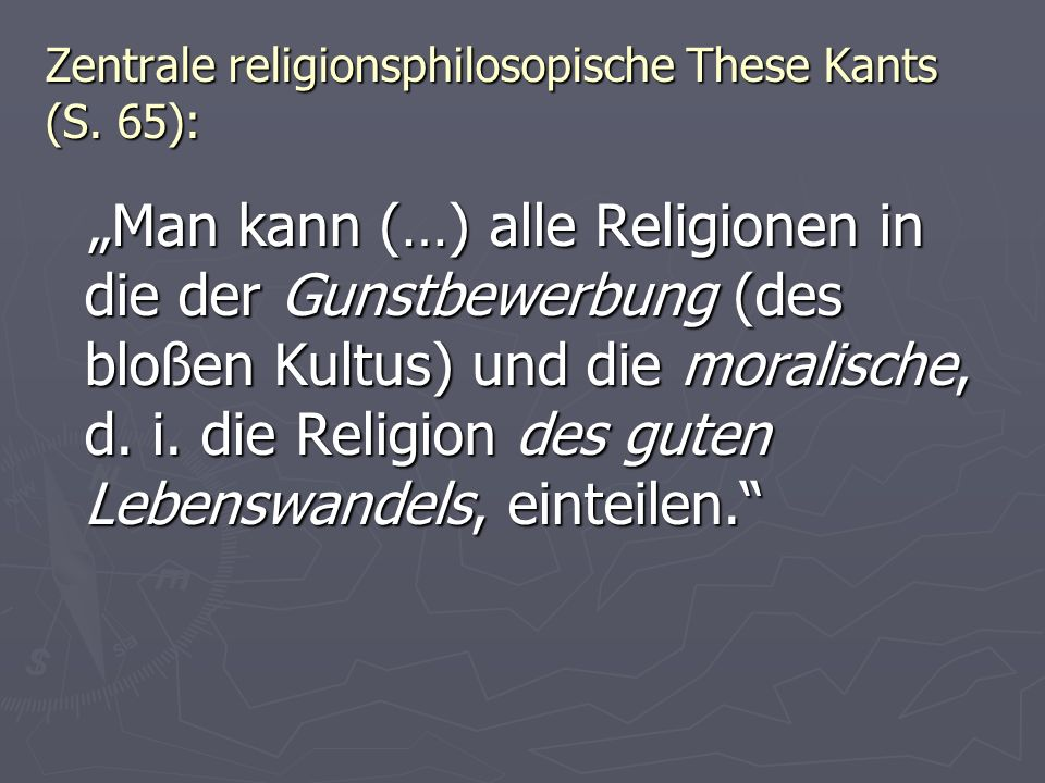 Zentrale religionsphilosopische These Kants (S. 65):