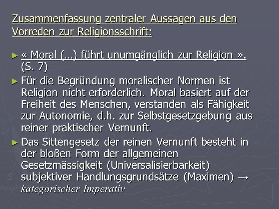 Zusammenfassung zentraler Aussagen aus den Vorreden zur Religionsschrift: