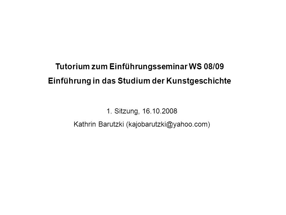 Tutorium zum Einführungsseminar WS 08/09
