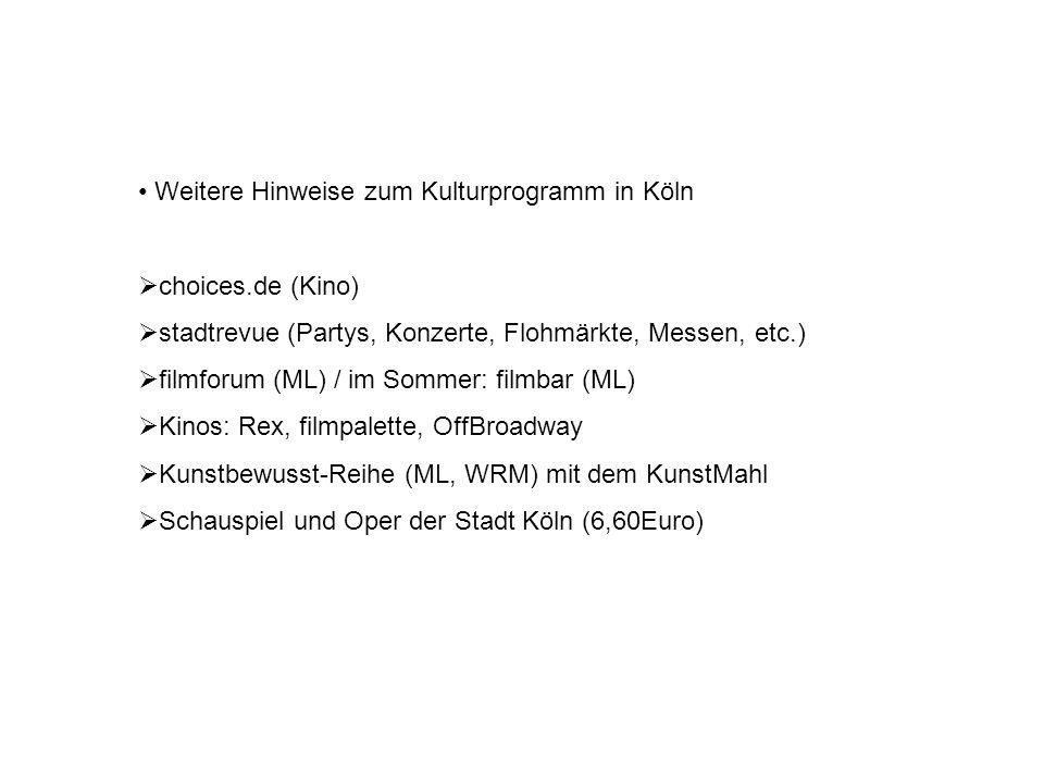 Weitere Hinweise zum Kulturprogramm in Köln