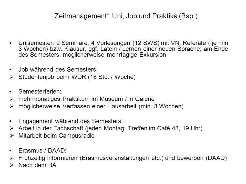 """""""Zeitmanagement : Uni, Job und Praktika (Bsp.)"""