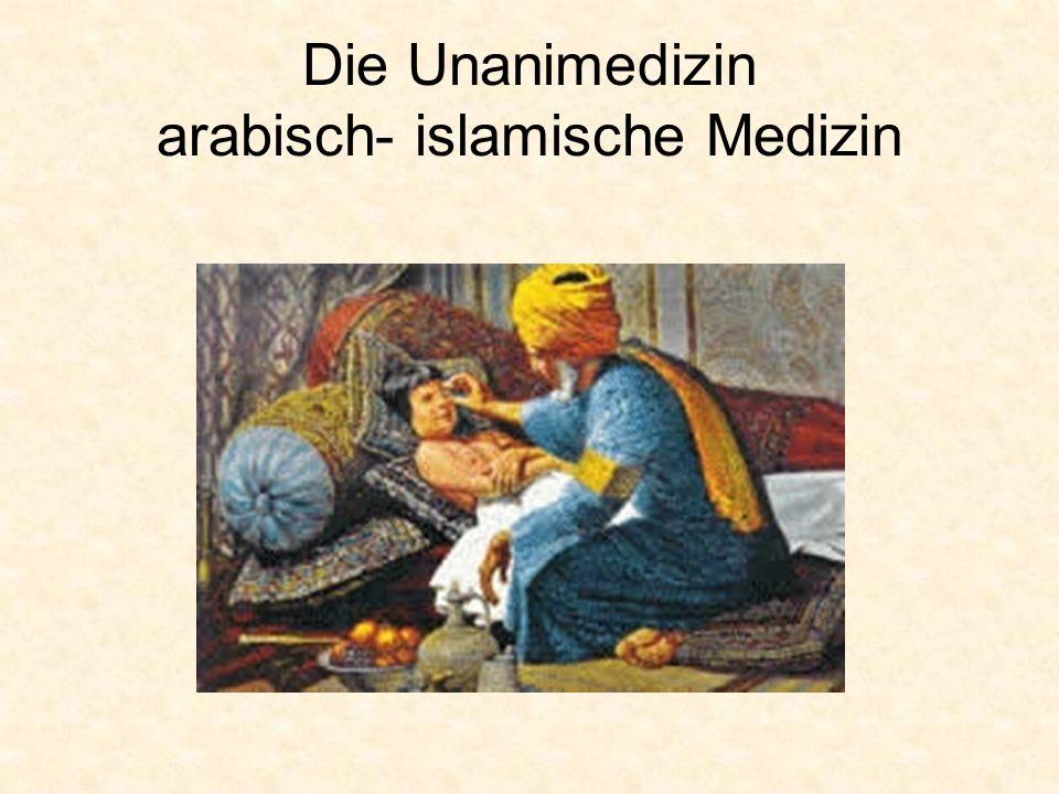Die Unanimedizin arabisch- islamische Medizin