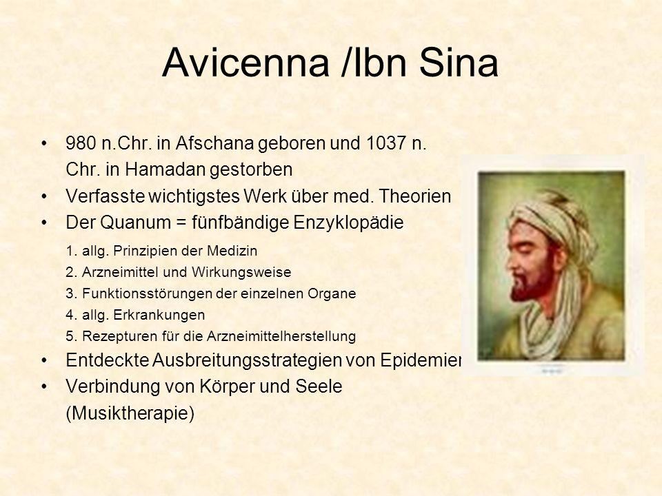 Avicenna /Ibn Sina 980 n.Chr. in Afschana geboren und 1037 n.