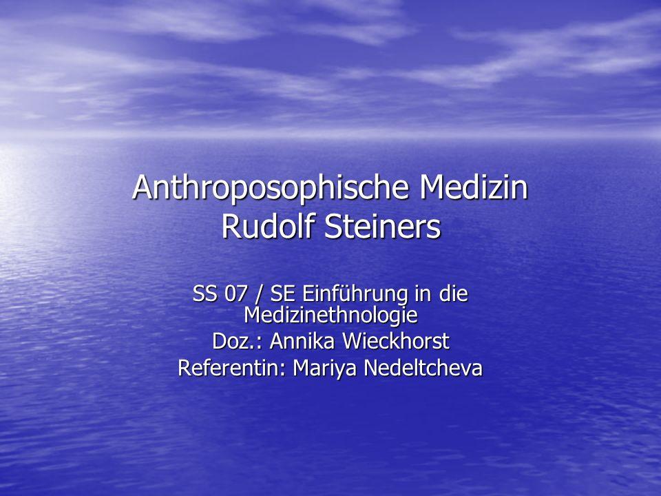 Anthroposophische Medizin Rudolf Steiners