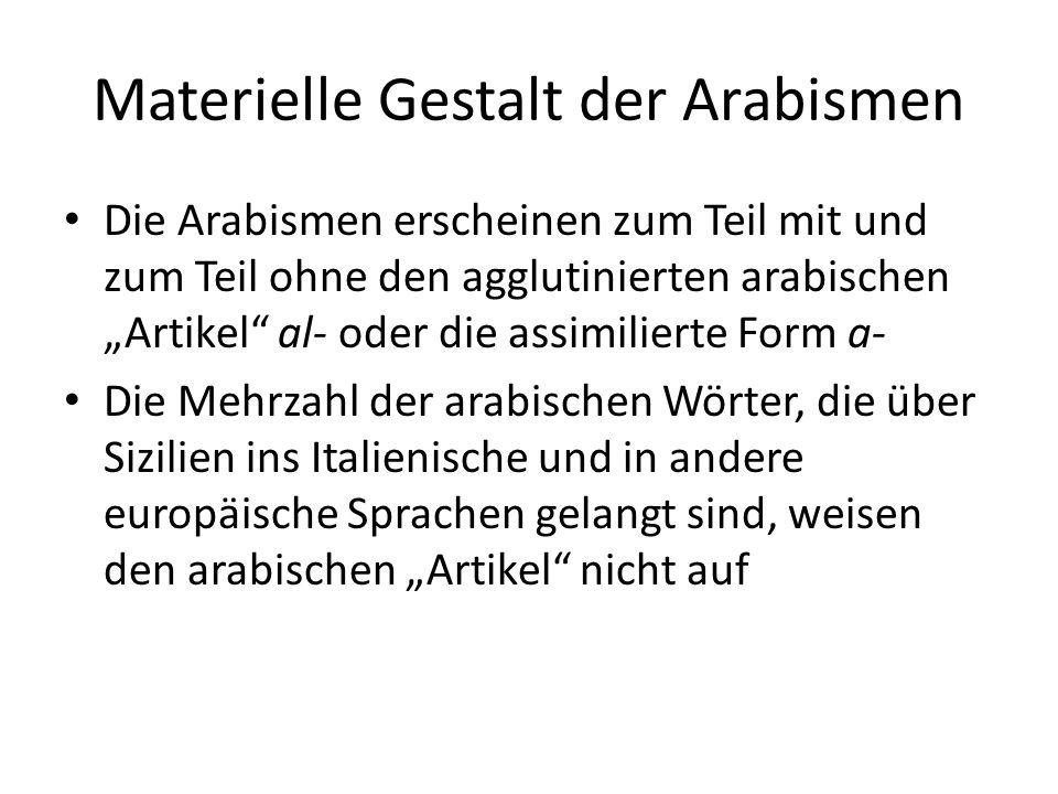 Materielle Gestalt der Arabismen