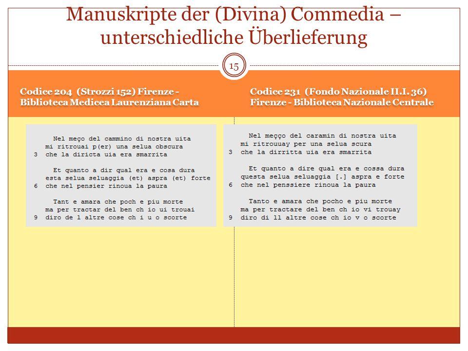 Manuskripte der (Divina) Commedia – unterschiedliche Überlieferung