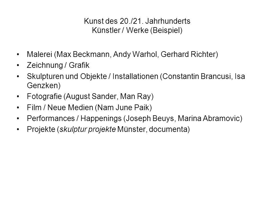 Kunst des 20./21. Jahrhunderts Künstler / Werke (Beispiel)