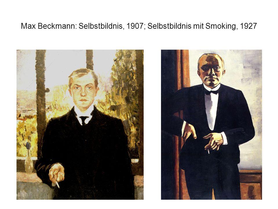 Max Beckmann: Selbstbildnis, 1907; Selbstbildnis mit Smoking, 1927
