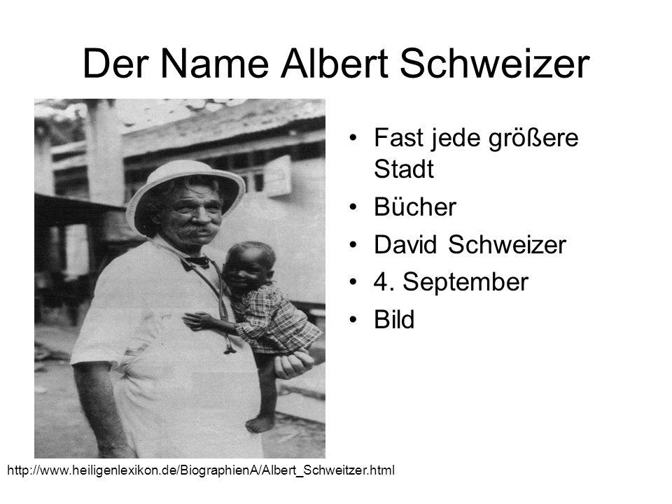 Der Name Albert Schweizer