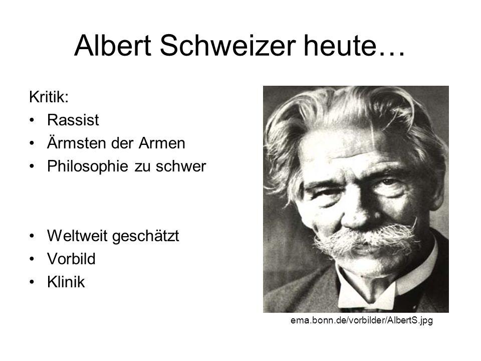 Albert Schweizer heute…